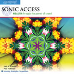 Sonic Access -- Health through the power of sound