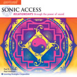 Sonic Access -- Relationships through the power of sound