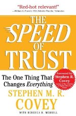 The Speed of Trust: The One Thing That Changes Everything by Stephen Covey