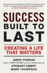 Success Built to Last: Creating a Life that Matters By Jerry Porras